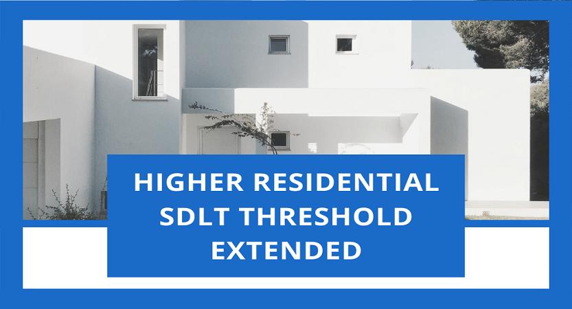 Higher residential SDLT threshold extended