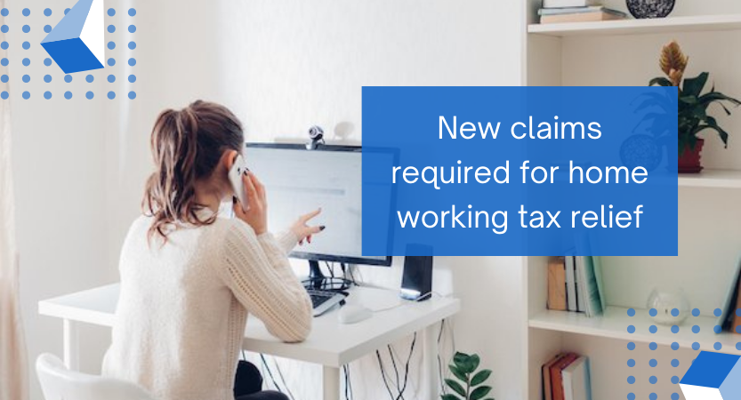 You are currently viewing New claims required for home working tax relief