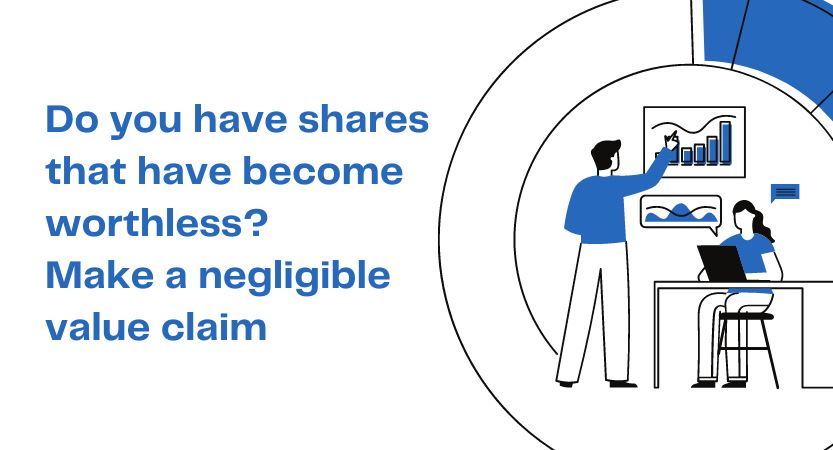 You are currently viewing Claim relief for shares of negligible value