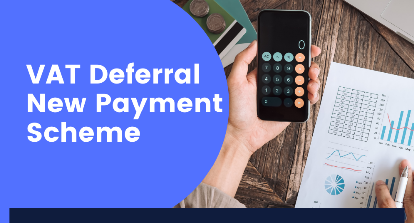 You are currently viewing HMRC's VAT Deferral New Payment Scheme to close this month