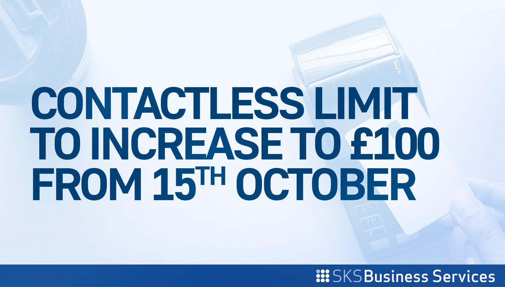 You are currently viewing Contactless Limit to Increase to £100 from 15 October